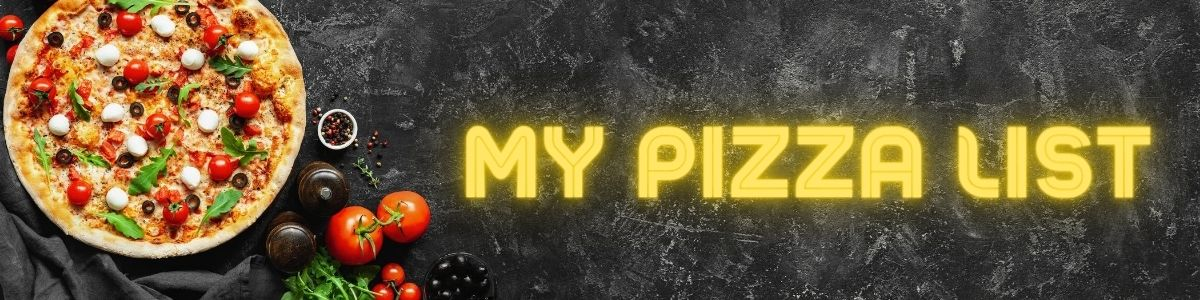 My Pizza List banner